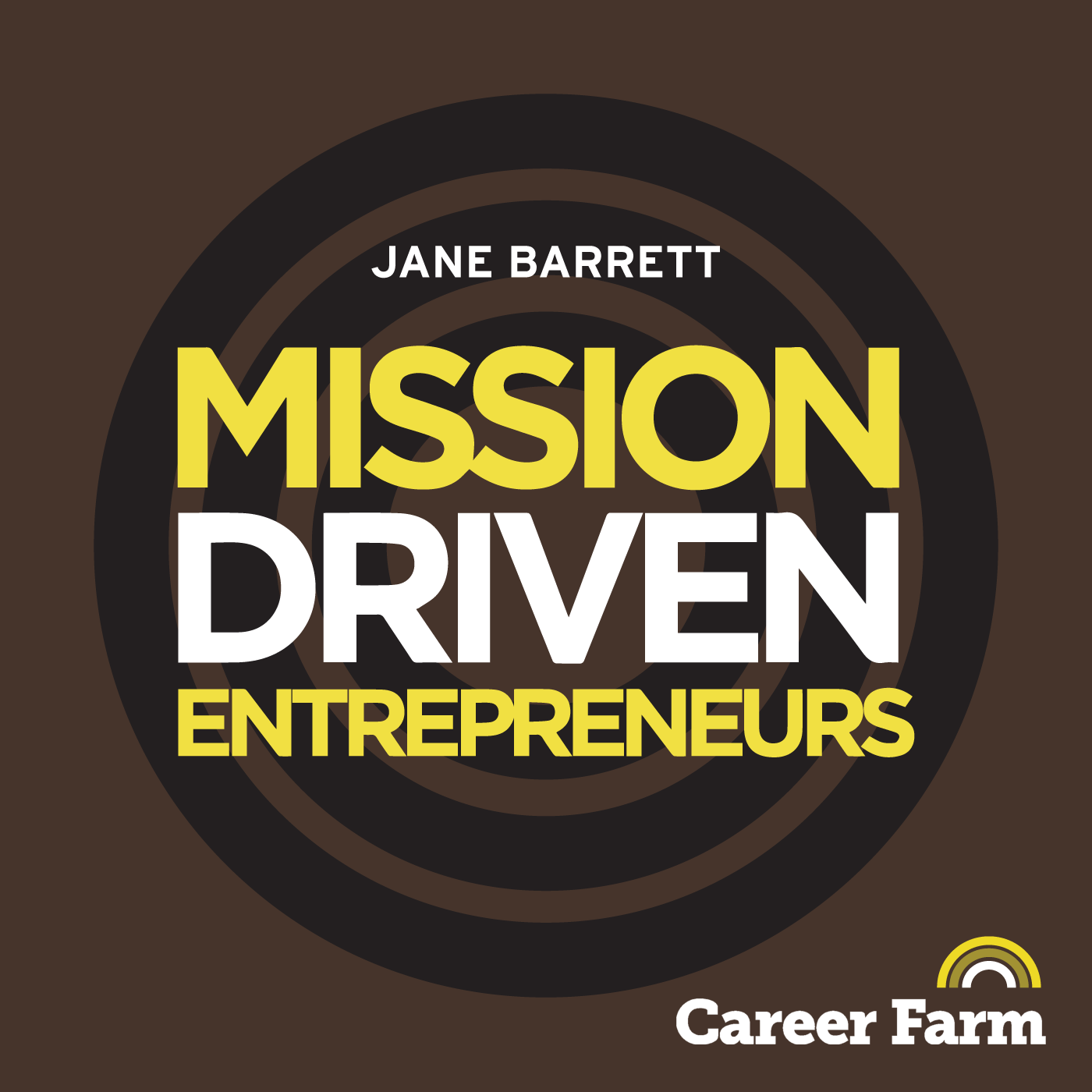 Mission Driven Entrepreneurs | Making a Positive Impact on Society and the Environment | with Jane Barrett