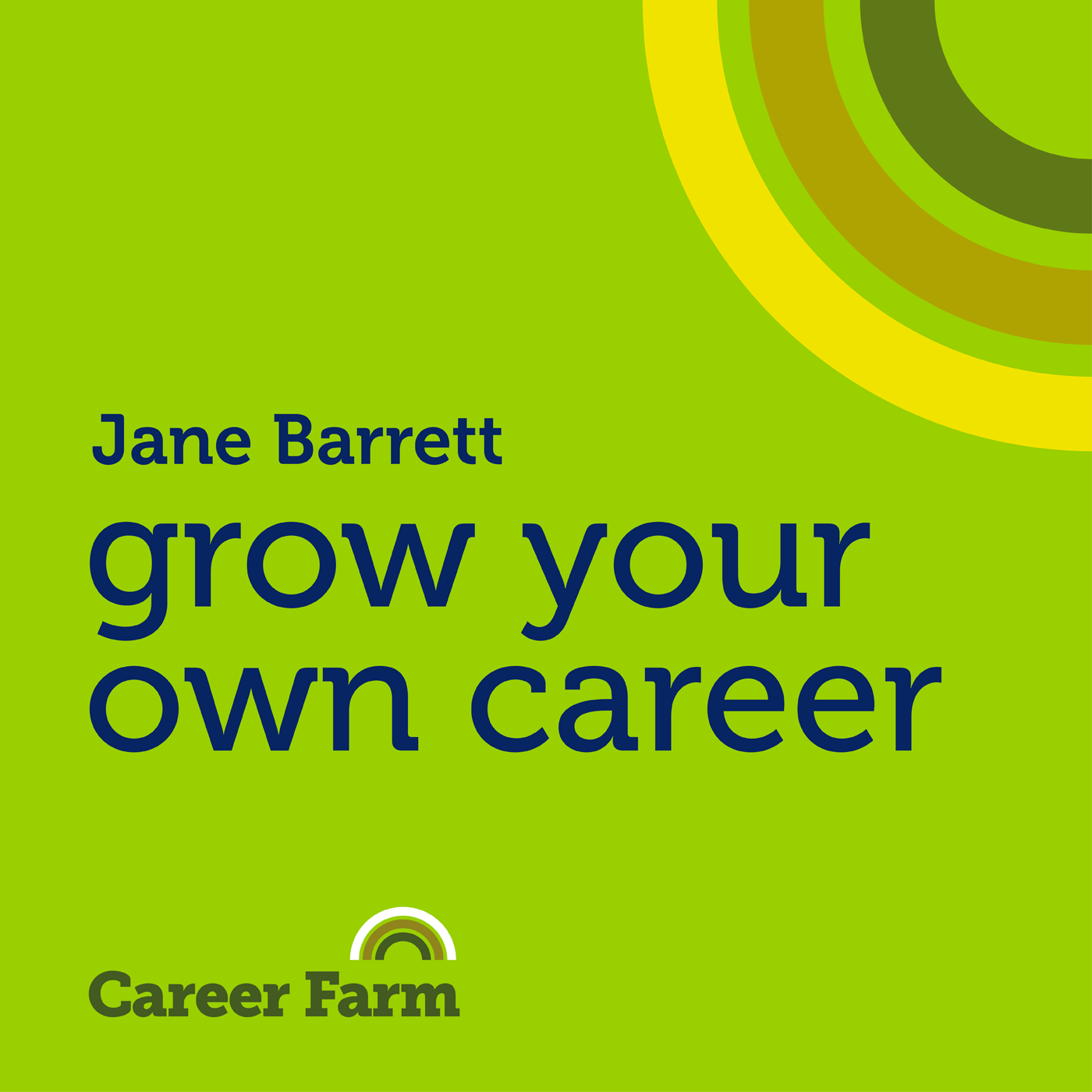 The Career Farm | Take the fast track to the career you want | with Jane Barrett