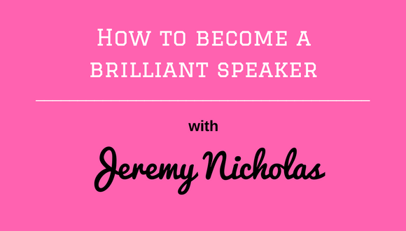 The Career Farm Grow Your Own Podcast - how to become a brilliant speaker - with Jeremy Nicholas