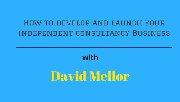 The Career Farm Podcast Episode 82 - How to develop and launch your independent consultancy business, with David Mellor