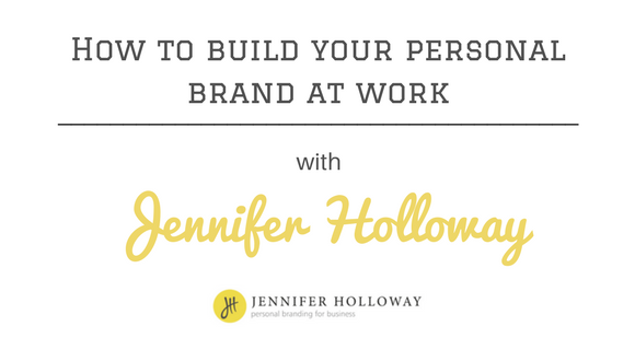 The Career Farm podcast - How to build your personal brand at work - with Jennifer Holloway